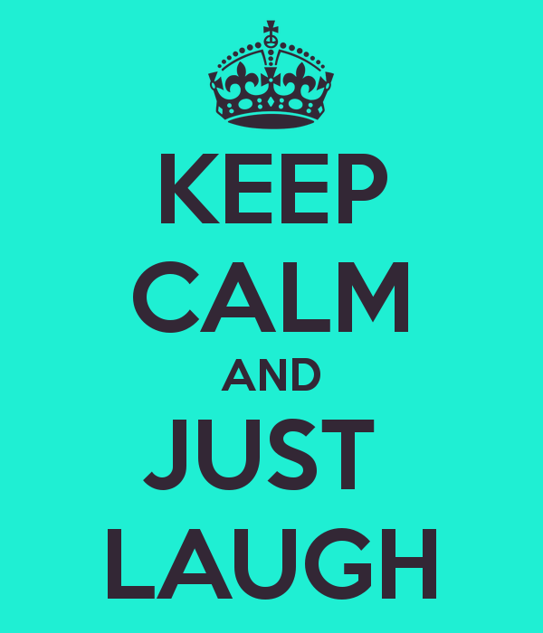 keep-calm-and-just-laugh-15