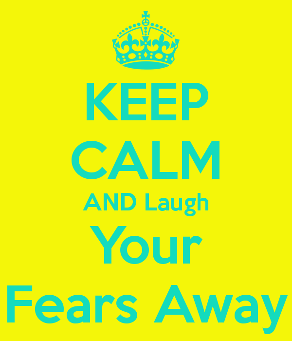 keep-calm-and-laugh-your-fears-away