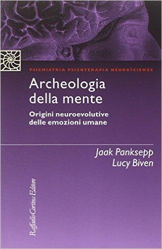 Panksepp, Archeologia della mente