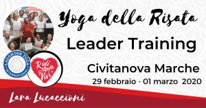 Civitanova Marche - Corso di Certificazione internazionale a Leader di Yoga della Risata – 29 Febbraio 01 Marzo 2020 @ Sandwich Time | Roma | Lazio | Italia