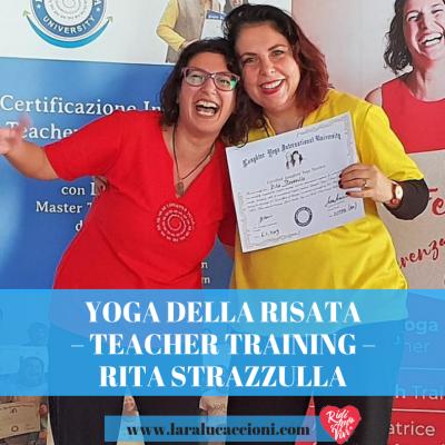 Yoga della risata – Teacher Training – L'esperienza di Rita Strazzulla