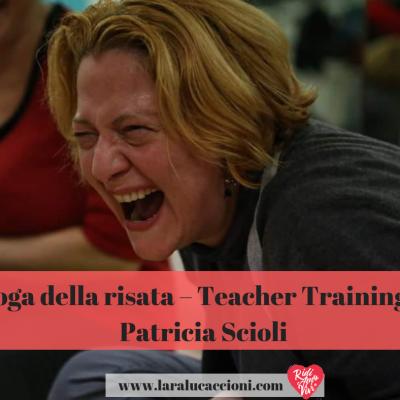 Yoga della risata – Teacher Training – l'esperienza di Patricia Scioli