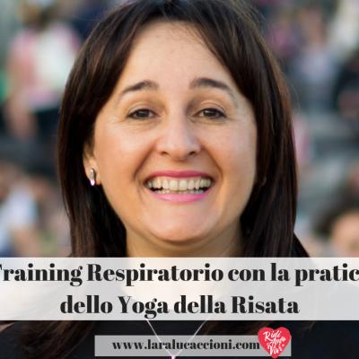 Training Respiratorio con la pratica dello Yoga della Risata