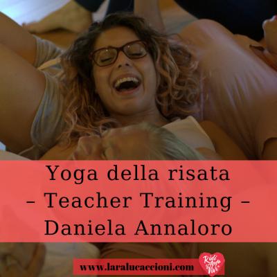 Yoga della risata – Teacher Training – L'esperienza di Daniela Annaloro