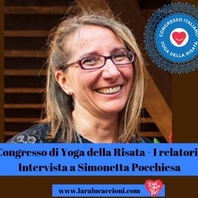 Congresso di Yoga della Risata – I relatori – Intervista a Simonetta Pocchiesa