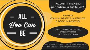 All You Can BE | incontri per nutrire la tua felicità - ROMA 07 marzo 2020 @ Caffé letterario