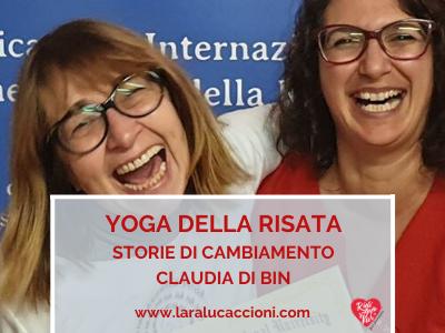Yoga della Risata Teacher Training – Storie di cambiamento – Claudia Di Bin